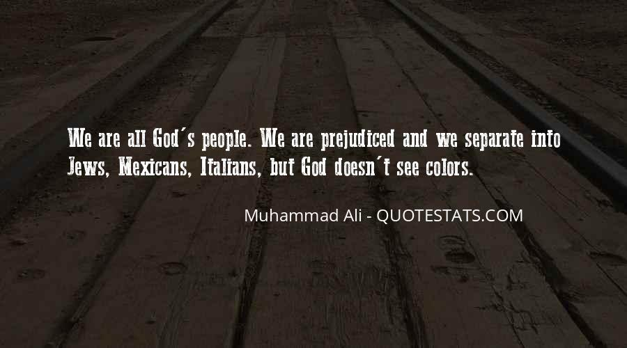 Quotes About Prejudiced #1327672