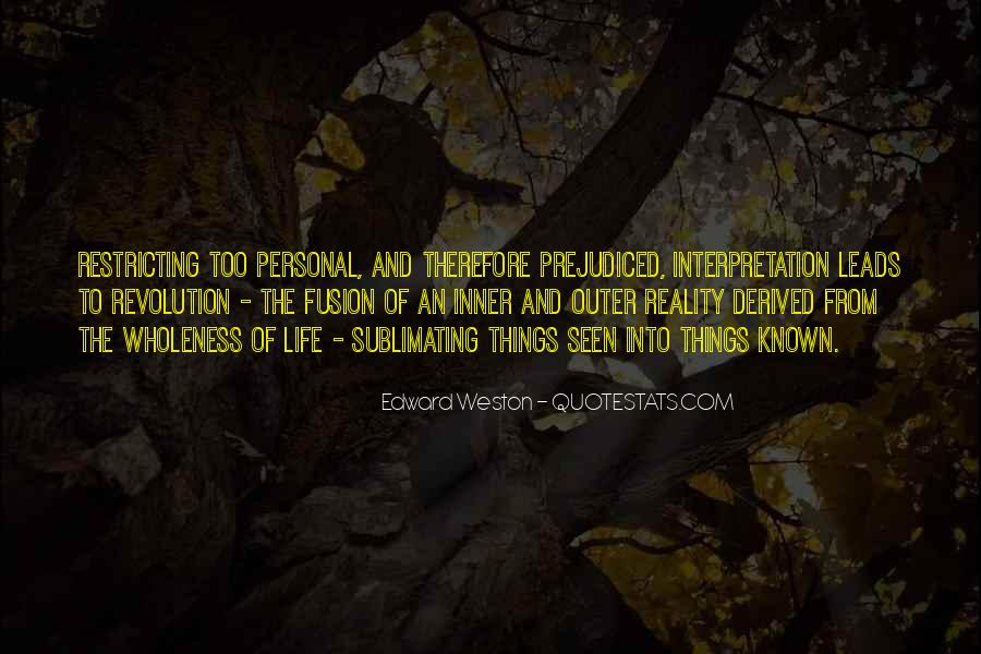 Quotes About Prejudiced #377293