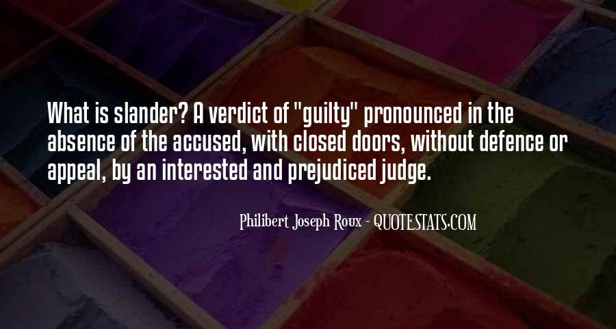 Quotes About Prejudiced #458628