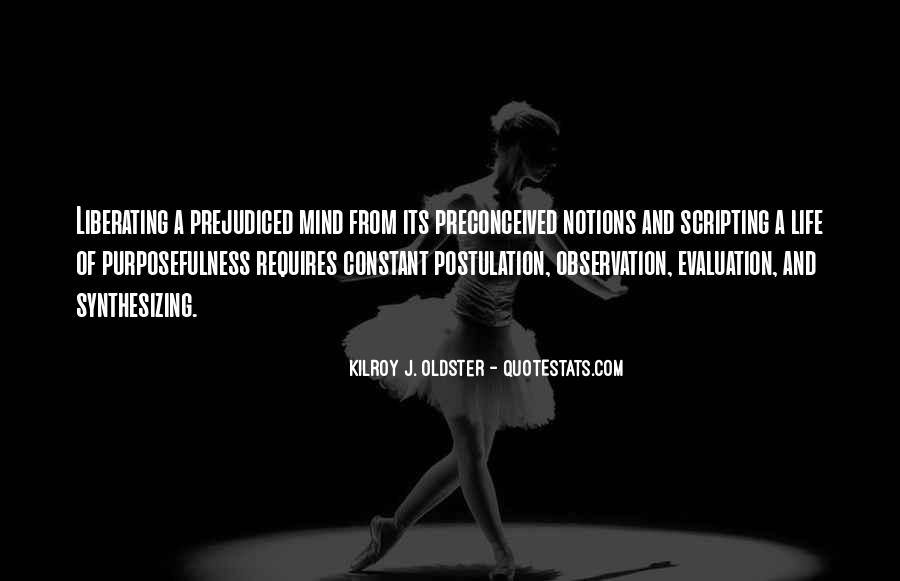 Quotes About Prejudiced #589410