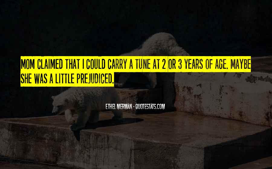 Quotes About Prejudiced #80489