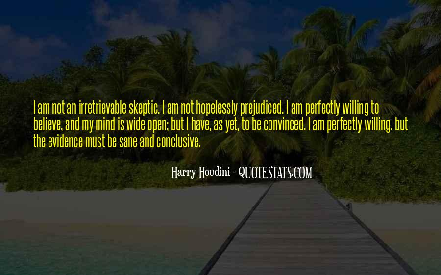 Quotes About Prejudiced #923985