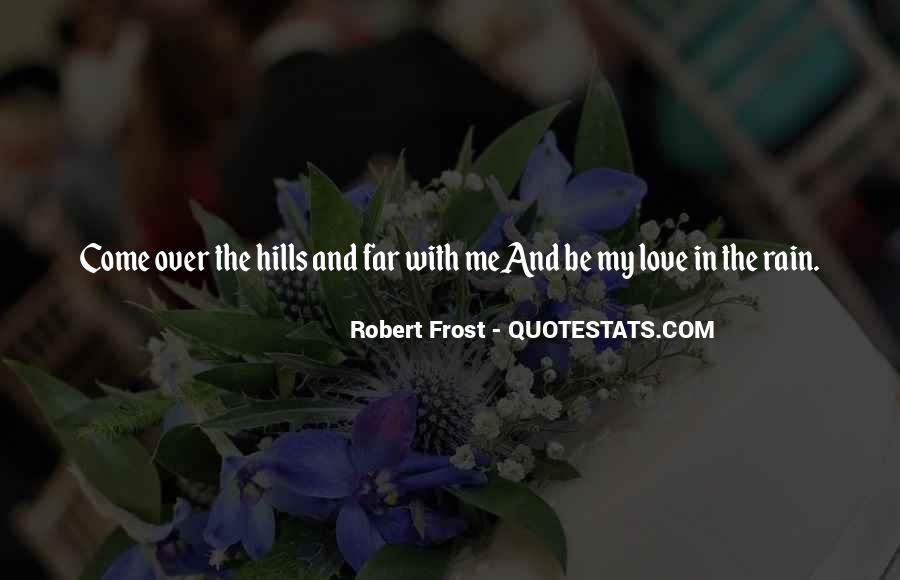Quotes About The Hills #156630