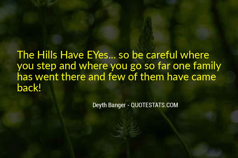 Quotes About The Hills #76083