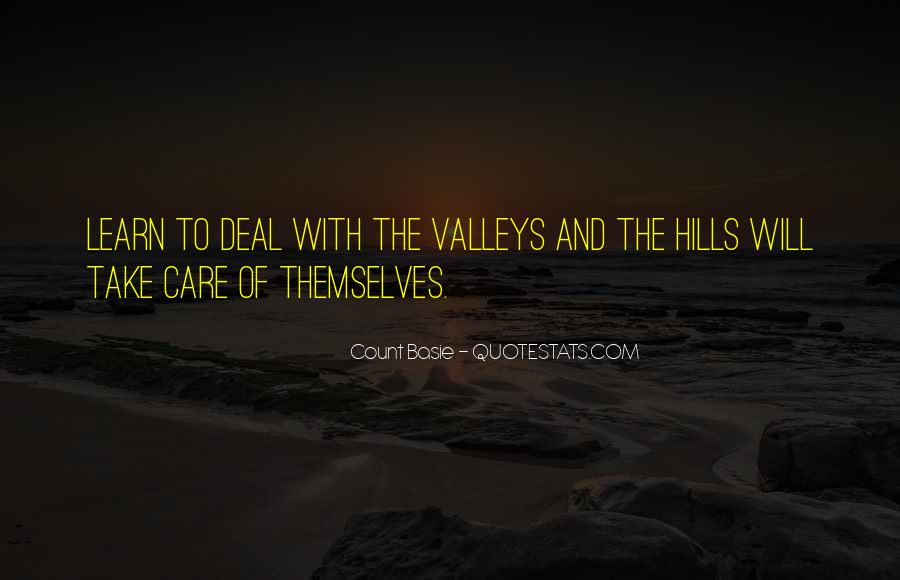 Quotes About The Hills #84453