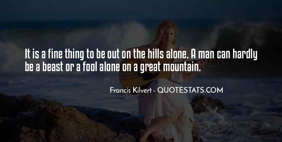 Quotes About The Hills #97764