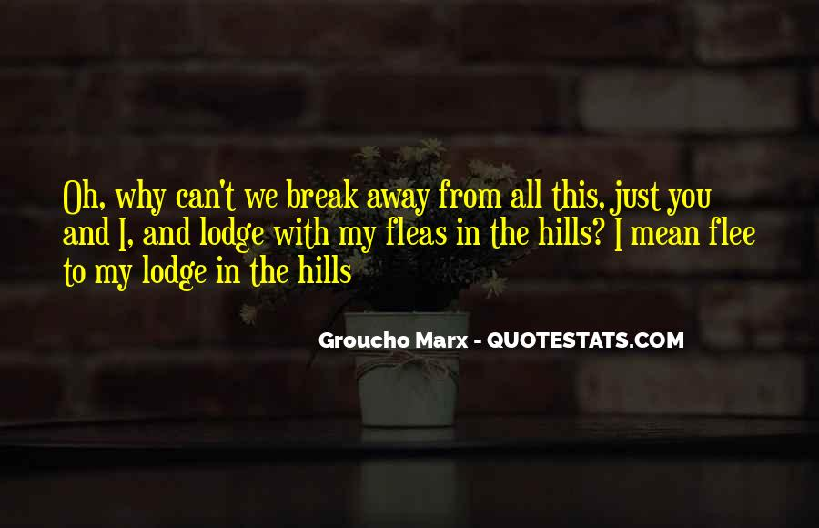 Quotes About The Hills #98095