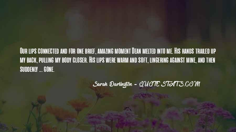 Quotes About Soft Lips #172923