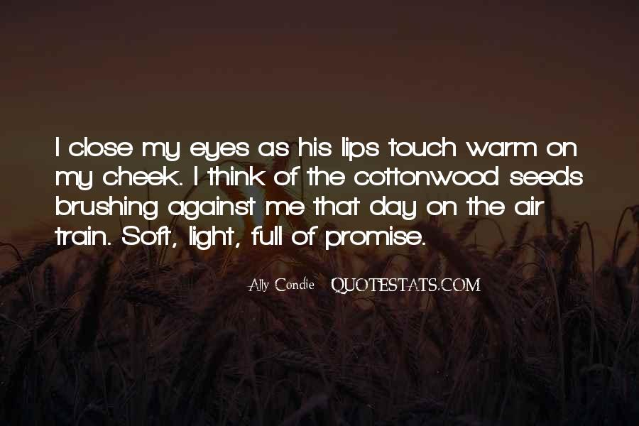 Quotes About Soft Lips #323559