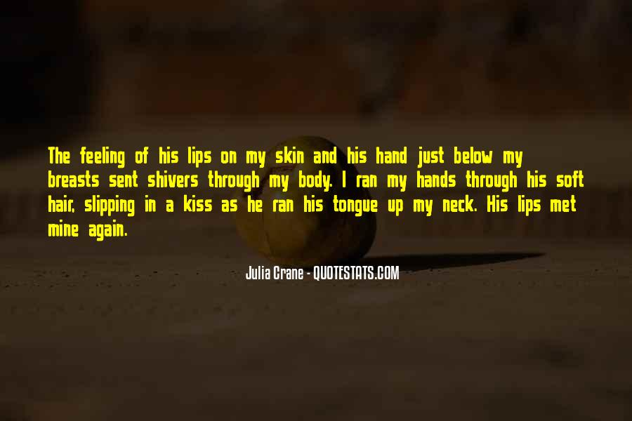 Quotes About Soft Lips #644620