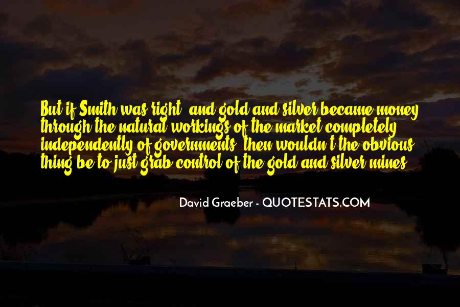 Quotes About Gold Mines #1269226