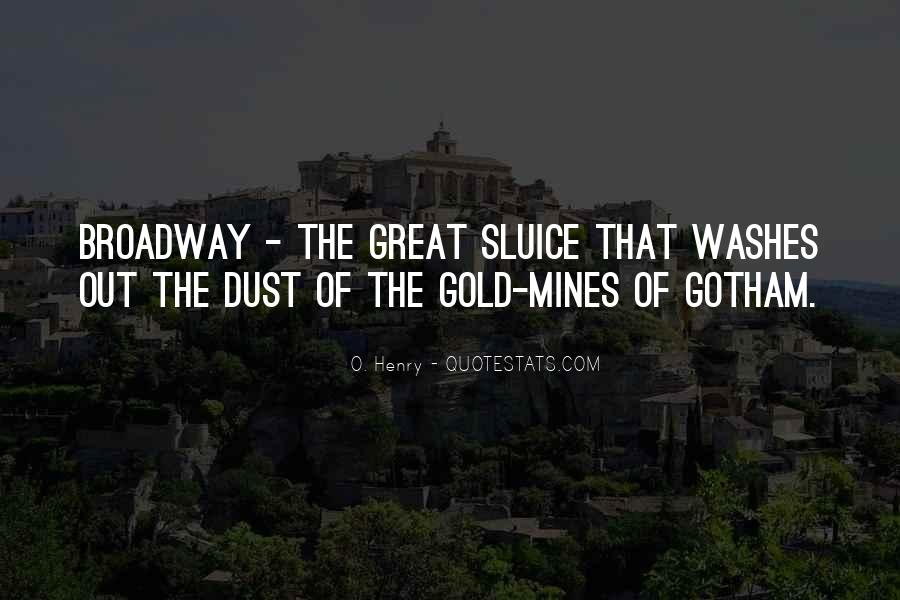 Quotes About Gold Mines #26515