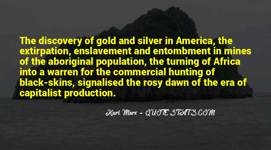 Quotes About Gold Mines #489074