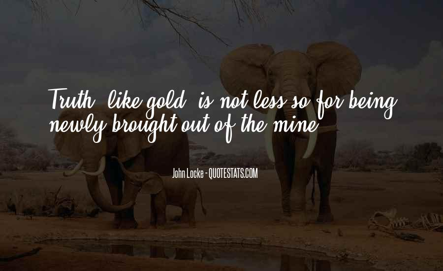 Quotes About Gold Mines #715419