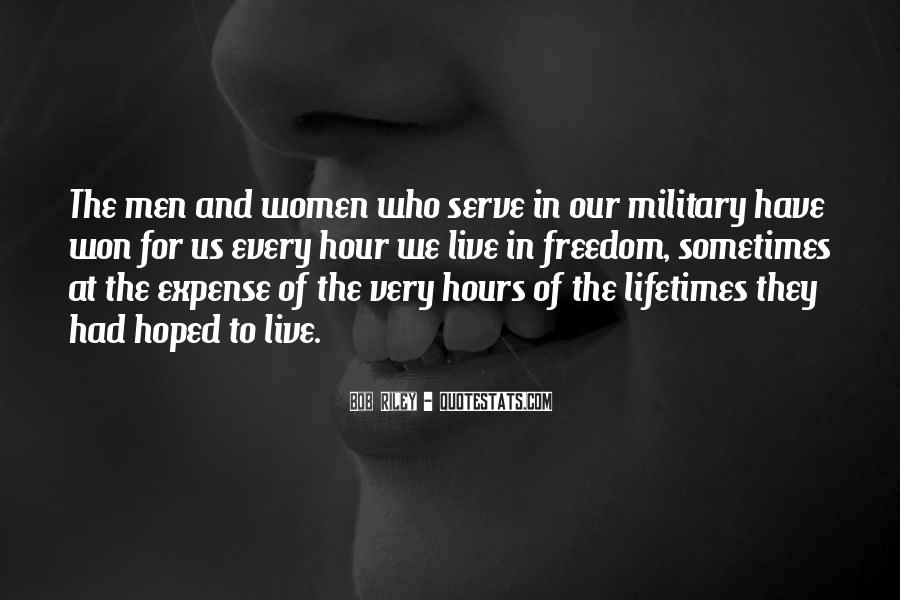 Quotes About The Military And Freedom #1204176