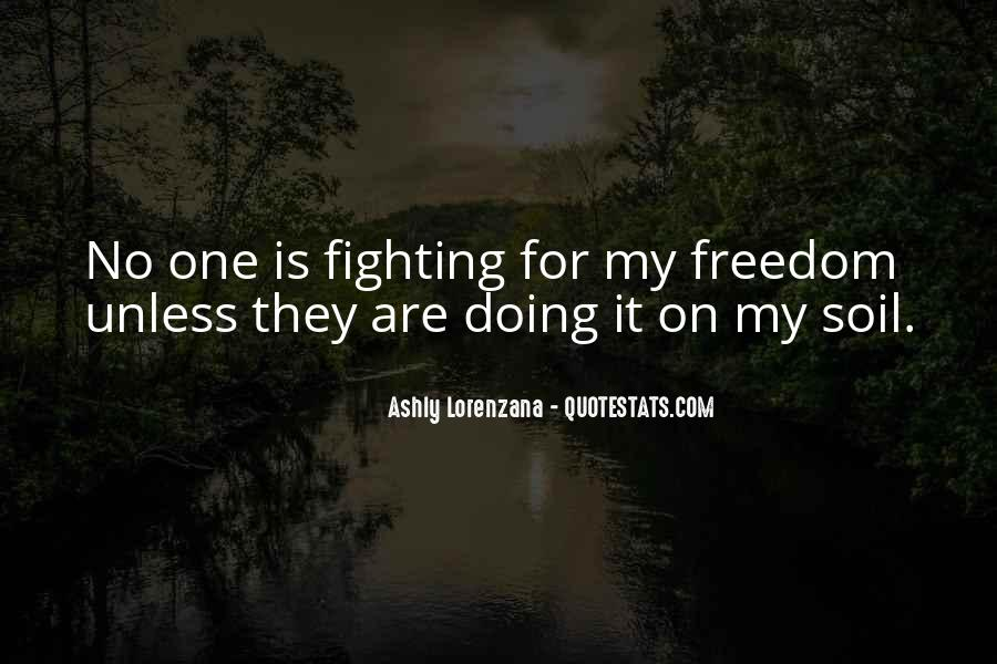 Quotes About The Military And Freedom #1579094