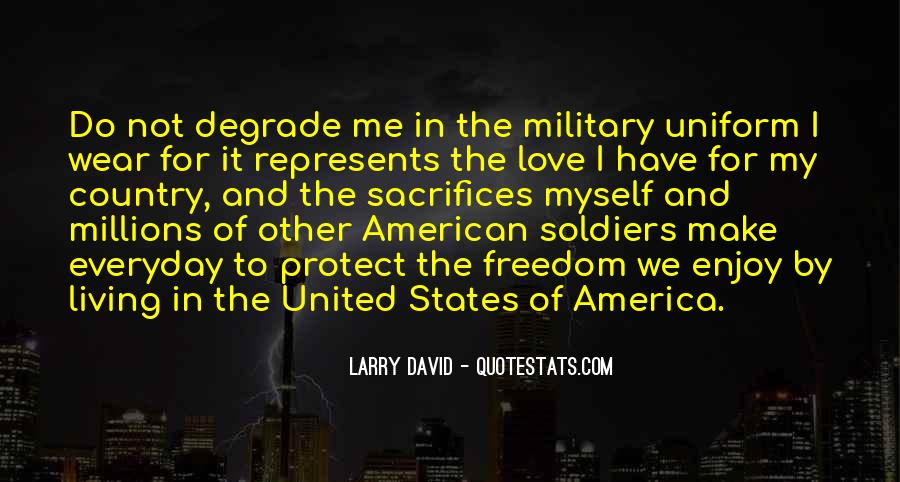 Quotes About The Military And Freedom #1654567