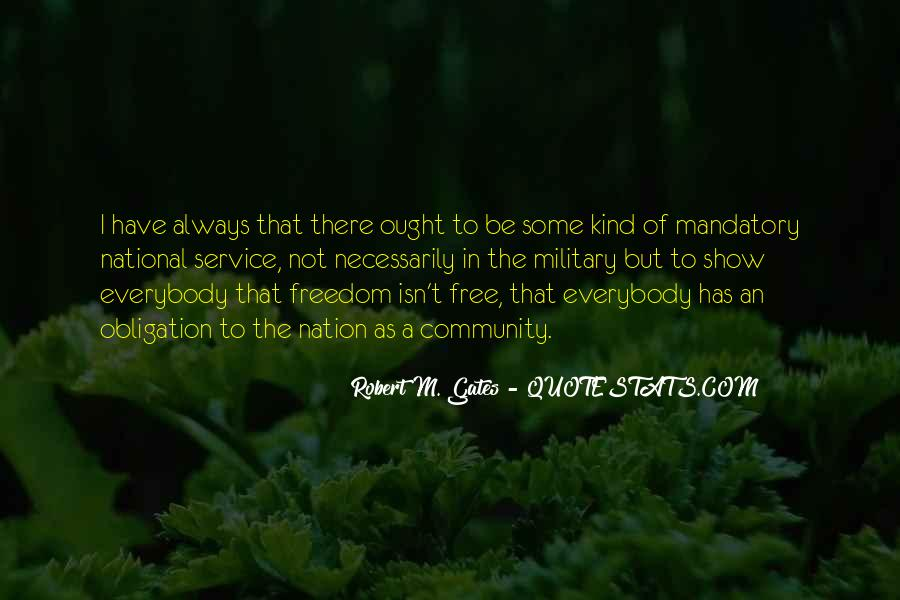Quotes About The Military And Freedom #281813