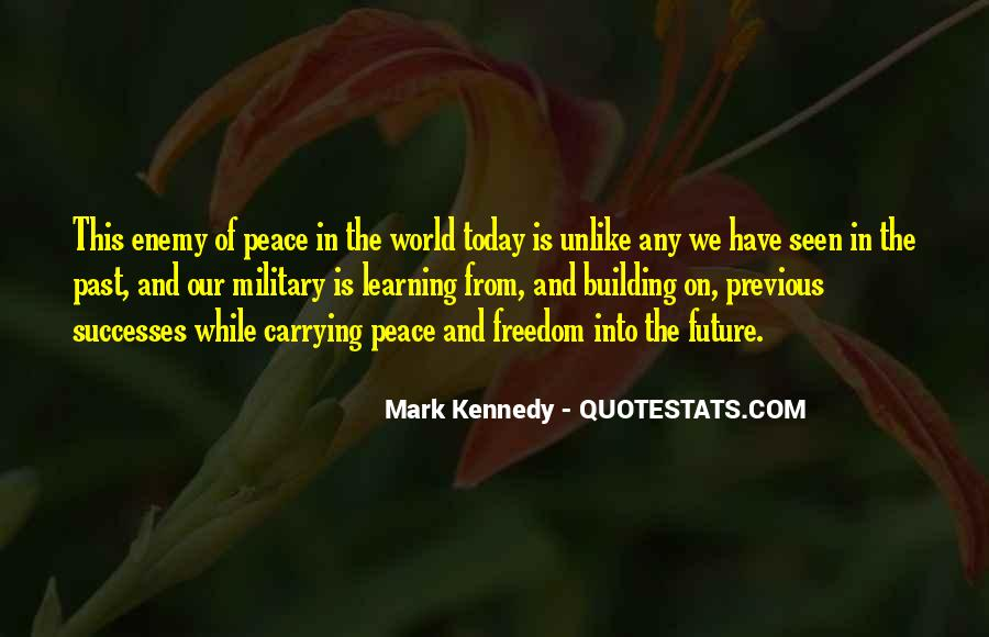 Quotes About The Military And Freedom #619965
