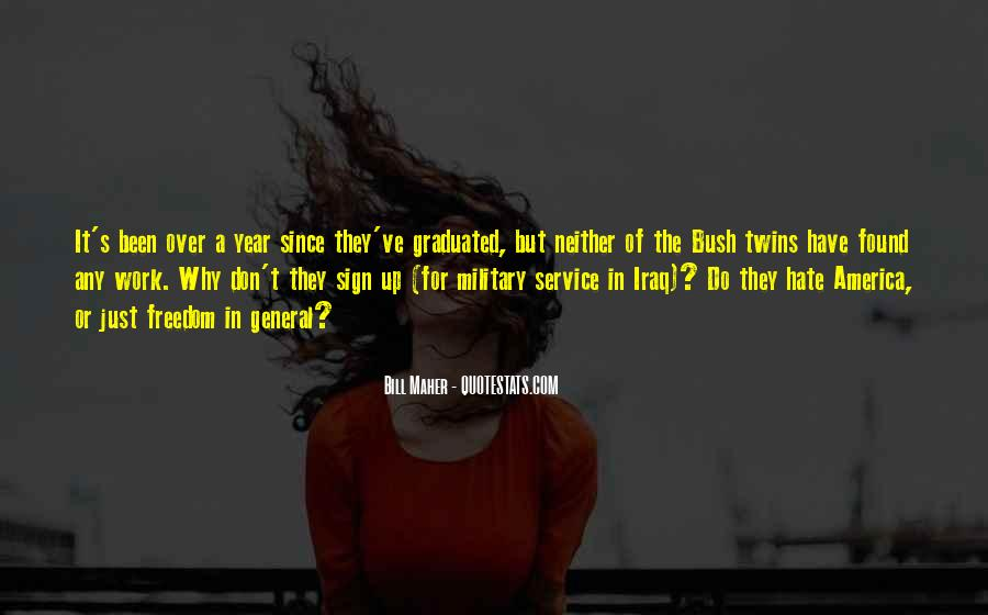 Quotes About The Military And Freedom #658193