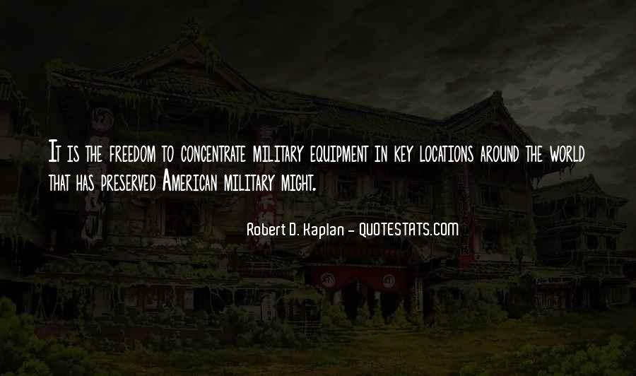 Quotes About The Military And Freedom #659074