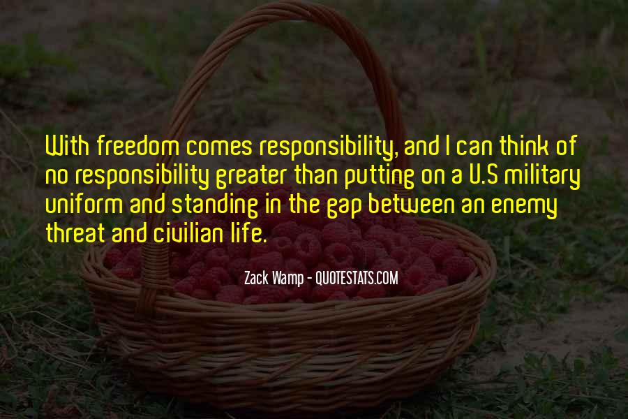 Quotes About The Military And Freedom #701087