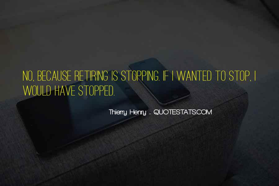 Quotes About Stopping #51814