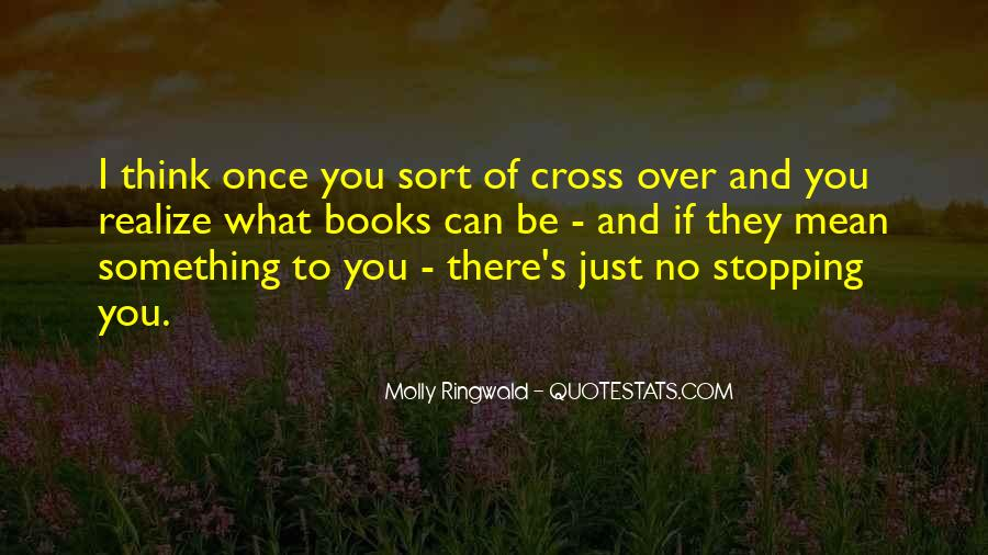 Quotes About Stopping #54140