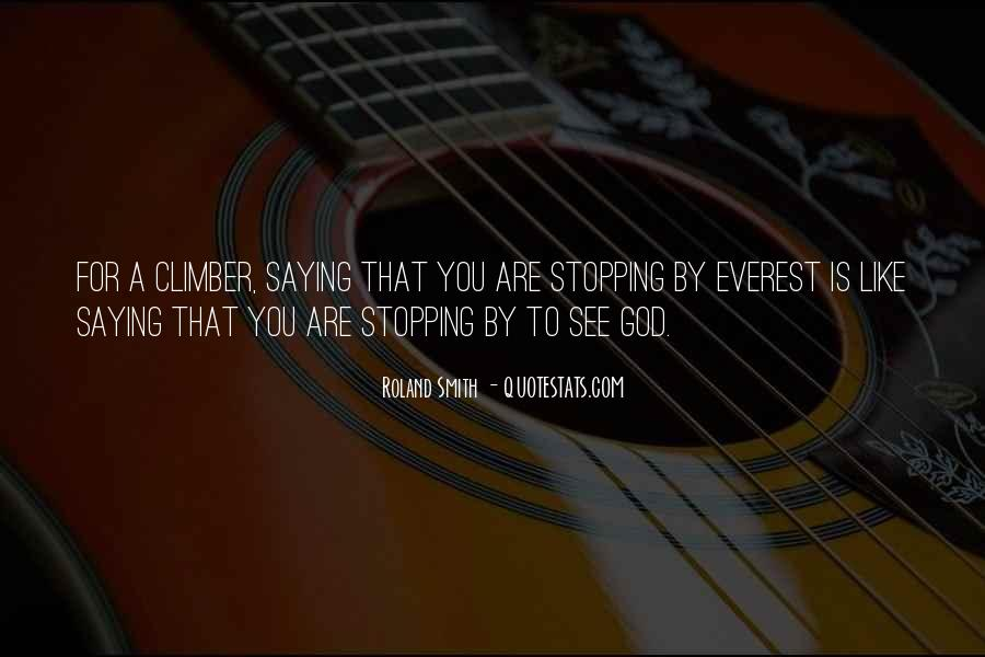 Quotes About Stopping #79855