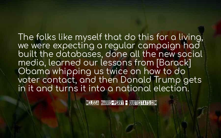 Quotes About Election Campaigns #1147643