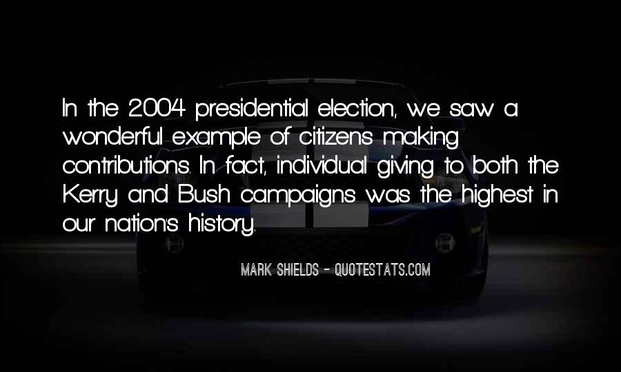 Quotes About Election Campaigns #1195665