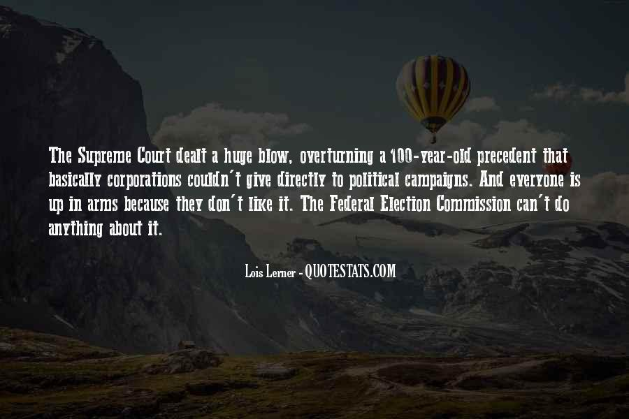 Quotes About Election Campaigns #1563083