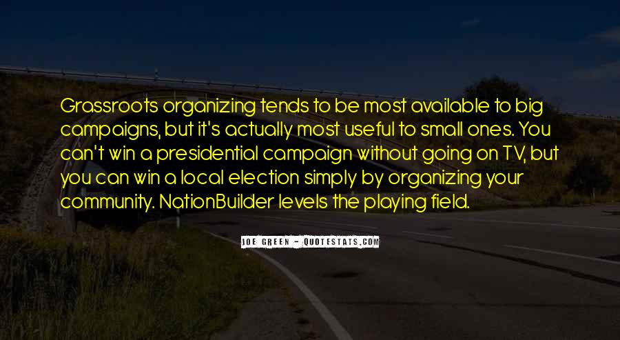 Quotes About Election Campaigns #1741680
