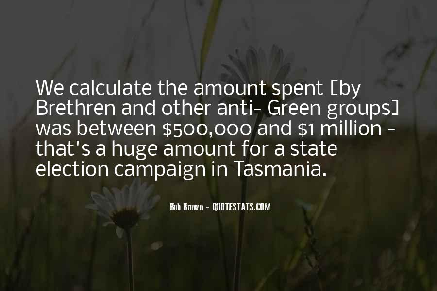 Quotes About Election Campaigns #481215