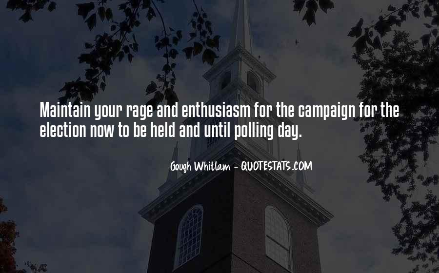 Quotes About Election Campaigns #810359