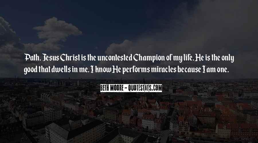 Quotes About Jesus In My Life #1422690