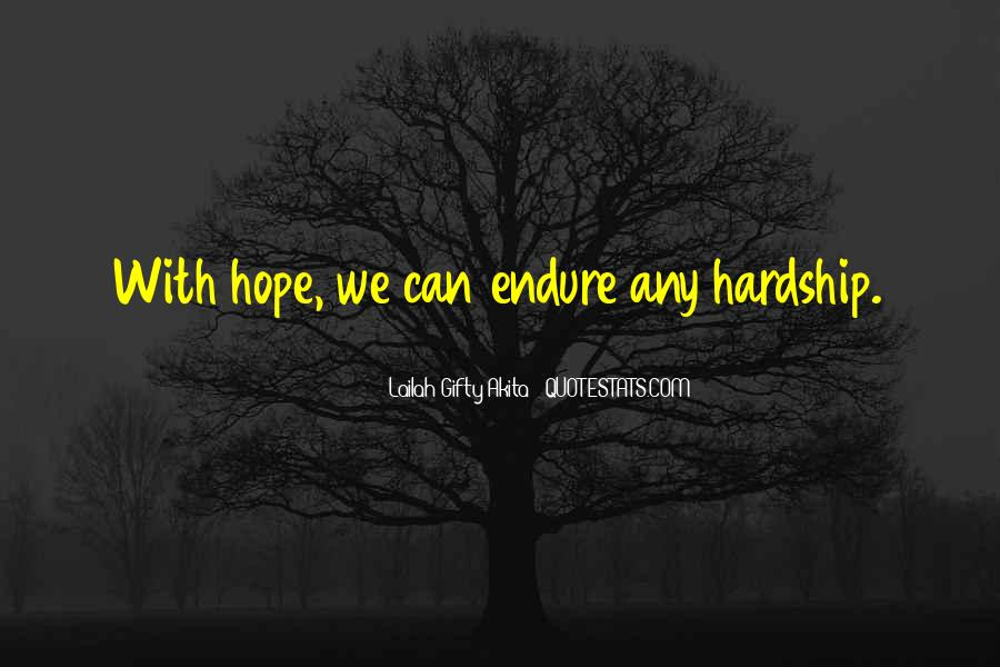 Quotes About Endure #29892