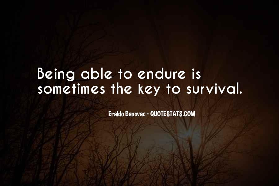 Quotes About Endure #66175