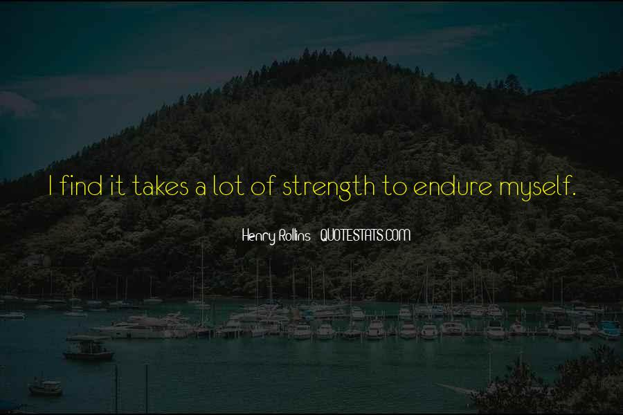 Quotes About Endure #8848