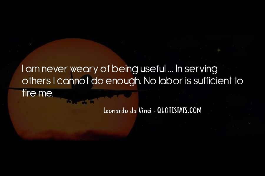 Quotes About Never Being Enough #1709420