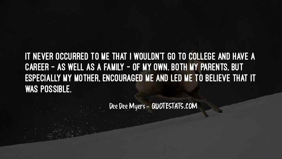 Quotes About Career And Family #1016287