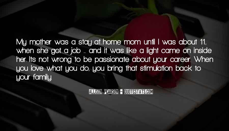 Quotes About Career And Family #114469