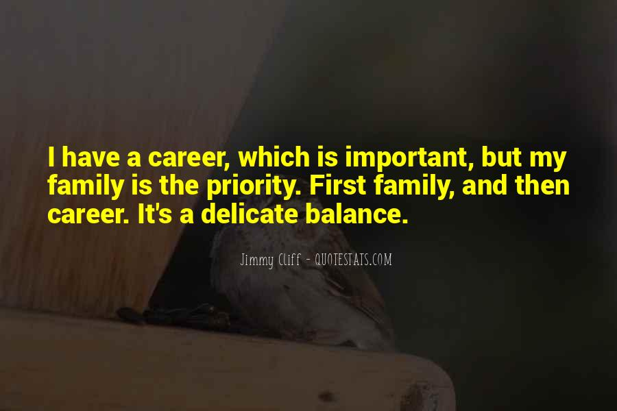 Quotes About Career And Family #227108