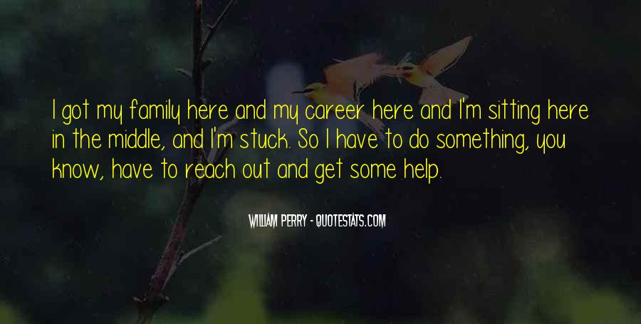 Quotes About Career And Family #232306