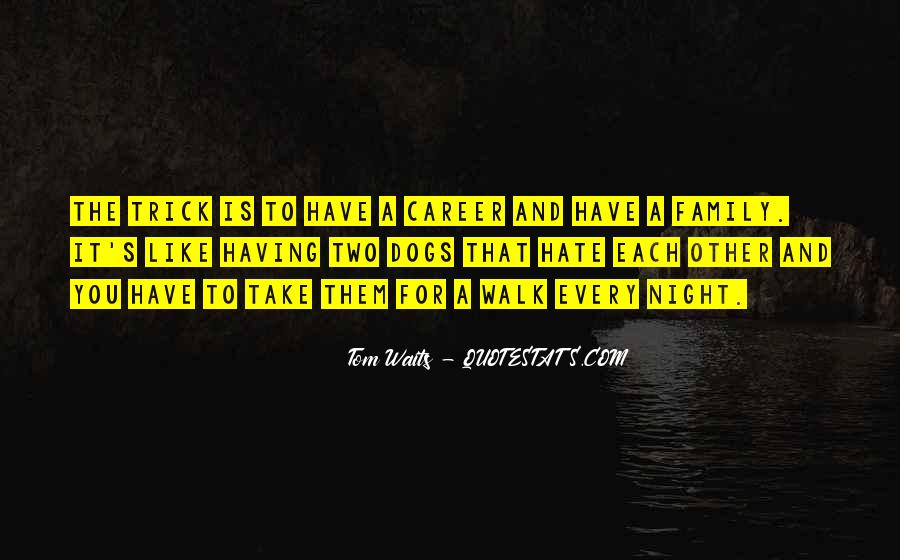 Quotes About Career And Family #285282