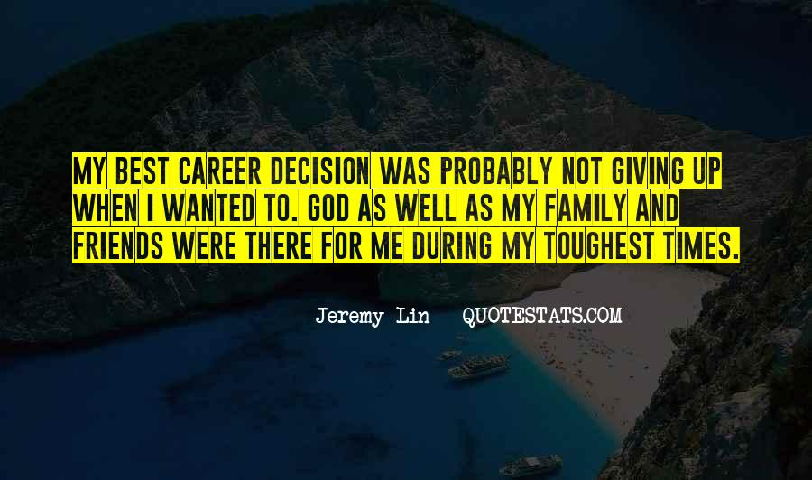 Quotes About Career And Family #294142