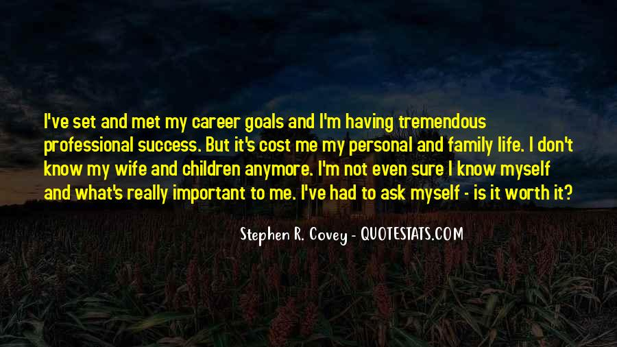 Quotes About Career And Family #416362