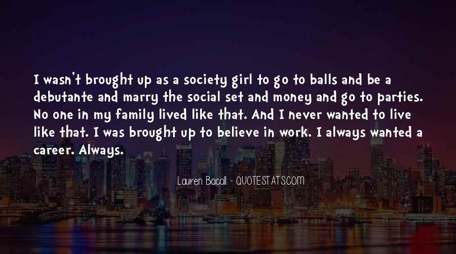 Quotes About Career And Family #475993