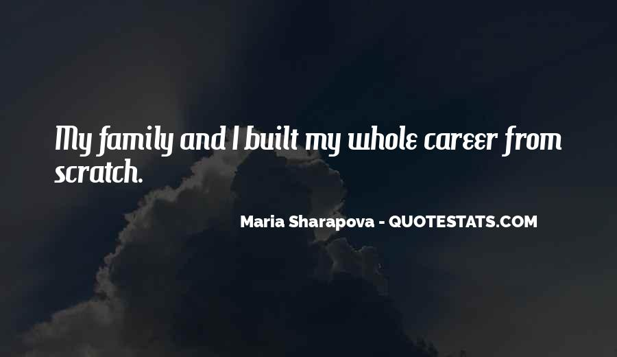 Quotes About Career And Family #9127