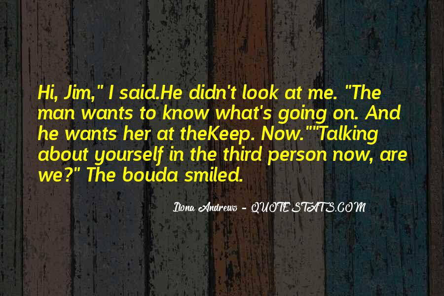 Quotes About Talking About Yourself #1110992